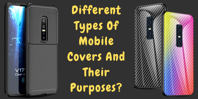 Different Types Of Mobile Covers