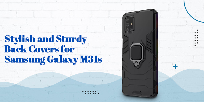samsumg m31s back covers